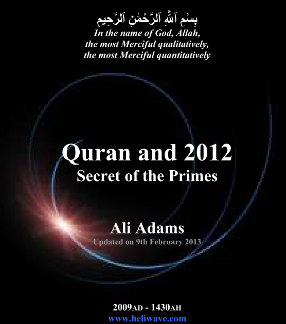 Numerical Analysis of Holy Quran: Quran and 2012, secret of the primes